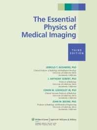The Essential Physics of Medical Imaging, Bushberg