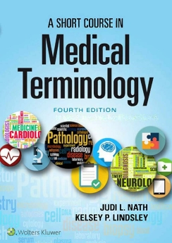 A Short Course in MEDICAL TERMINOLOGY, 2019