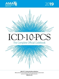 ICD 10 PCS The Complete Official Codebook, 2019