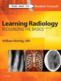 Learning Radiology : Recognizing the Basics, 2016