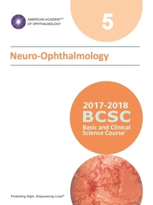 American Academy of Ophthalmology (BCSC 5), Neuro-Ophthalmology, 2017-2018