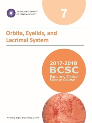 American Academy of Ophthalmology (BCSC 7), Orbit, Eyelids, and Lacrimal System, 2017-2018