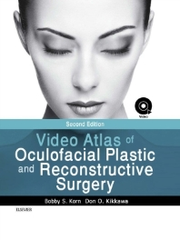 Video Atlas of Oculofacial Plastic and Reconstructive Surgery, 2017 + video file