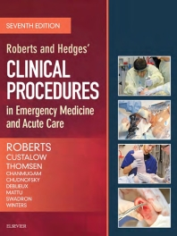 Clinical Procedure in Emergency Medicine,Roberts and Hedjes 7th edition (2019)